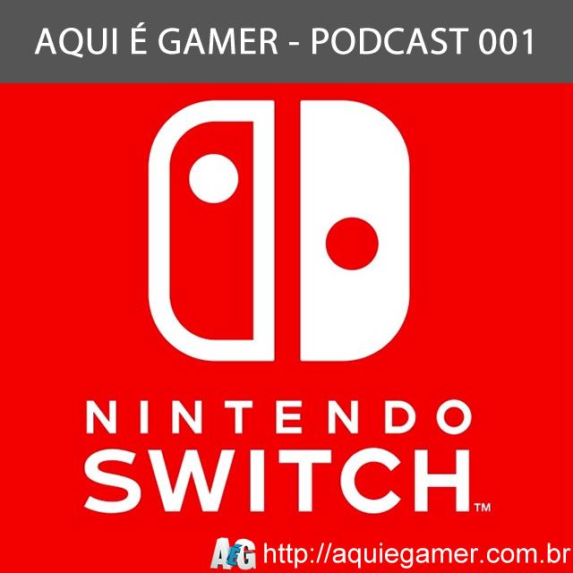 Podcast 001 – Lançamento do Nintendo Switch diminui tráfego em sites pornos e defeitos do console